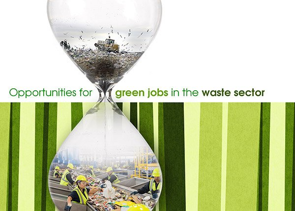 Promoting green jobs and business opportunities in the waste sector